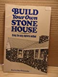 img - for Build Your Own Stone House Using the Easy, Slipform Method book / textbook / text book