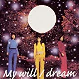 dream「My will」
