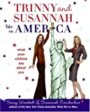 Trinny and Susannah Take on America: What Your Clothes Say About You (0061137448) by Woodall, Trinny