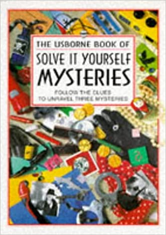 Solve It Yourself Mysteries written by Usborne Books