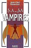 echange, troc Jean-Paul Ronecker - Vampires (B.A.-BA)