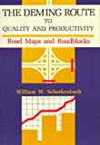 Second Edition of The Deming Route to Quality and Productivity (English Edition)