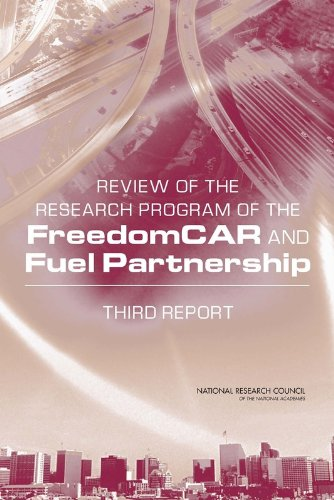 Review of the Research Program of the FreedomCAR and Fuel Partnership: Third Report
