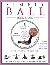 Simply Ball: With Pilates Principles