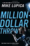Million-Dollar Throw (0142415588) by Lupica, Mike