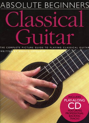 USED (VG) ABSOLUTE BEGINNERS CLASSICAL GUITAR W/CD by G Goodwin