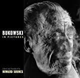 Bukowski in Pictures