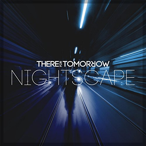 There For Tomorrow-Nightscape-CDEP-FLAC-2014-FORSAKEN Download