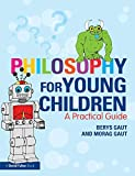 img - for Philosophy for Young Children: A Practical Guide book / textbook / text book