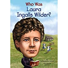 Who Was Laura Ingalls Wilder? Audiobook by Patricia Brennan Demuth Narrated by Kimberly Farr