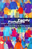 img - for Family Fortunes: Faith-Full Caring for Today's Families book / textbook / text book