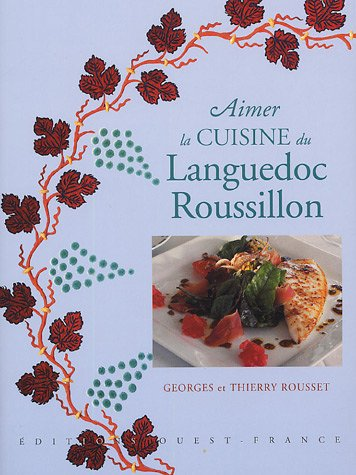 Aimer la cuisine du Languedoc Roussillon