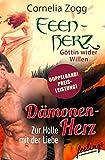 Image de Dämonenherz: Zur Hölle mit der Liebe & Feenherz: Göttin wider Willen: Zwei Romane in ei