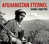echange, troc Patrick Forestier - Afghanistan éternel