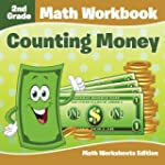 2nd Grade Math Workbook: Counting Mon...