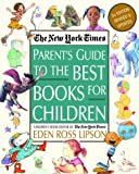 Eden Ross Lipson The New York Times Parent's Guide to the Best Books for Children