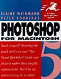 Photoshop 5 for Windows and: Macintosh (Visual QuickStart Guide) (0201353520) by Weinmann, Elaine