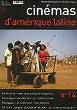 echange, troc Francis Saint-Dizier, Hayrabet Alacahan, Julie Amiot, José Carlo, Collectif - Cinémas d'Amérique latine, N° 14 : Edition trilingue français-espagnol-portugais