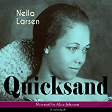 Quicksand Audiobook by Nella Larsen Narrated by Alice Johnson