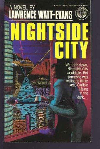 Nightside City, LAWRENCE WATT-EVANS