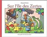 echange, troc Claude Ponti - Sur l'île des Zertes