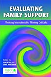Evaluating family support :  thinking internationally, thinking critically /