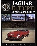 Jaguar E-Type: The Definitive History (Foulis Motoring Book)