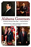 img - for Alabama Governors: A Political History of the State book / textbook / text book