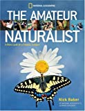 Amateur Naturalist (0792293487) by Nick Baker
