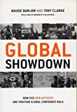 Global Showdown: How the New Activists Are Fighting Global Corporate Rule (Revised) (0773762833) by Maude Barlow