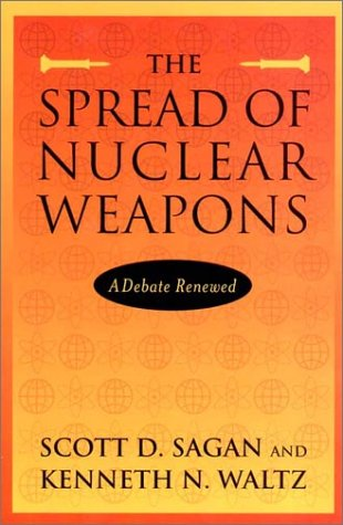 The Spread of Nuclear Weapons: A Debate Renewed (Second...