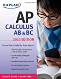 img - for Kaplan AP Calculus AB & BC 2010 book / textbook / text book