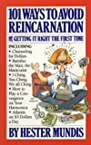 img - for 101 Ways to Avoid Reincarnation: Or, Getting It Right the First Time book / textbook / text book