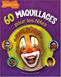 img - for 60 maquillages pour les fetes book / textbook / text book