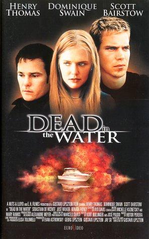 Dead in the Water - Tödliche Spiele [VHS]
