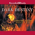 Dark Destiny: Dark Series, Book 13 (       UNABRIDGED) by Christine Feehan Narrated by Richard Ferrone