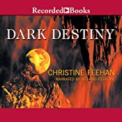 Dark Destiny: Dark Series, Book 13 | [Christine Feehan]