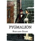 Pygmalion ~ George Bernard Shaw
