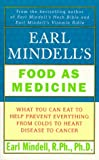 Earl Mindell's Food as Medicine (0684849070) by Mindell, Earl