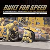 img - for Built for Speed: The Ultimate Guide to Stock Car Racetracks: A Behind-The-Wheel View of the Winston Cup Circuit book / textbook / text book
