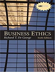 Business EthicsRichard T Degeorge