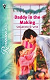 img - for Daddy In The Making (Silhouette Romance) book / textbook / text book