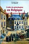 Guide du g�n�alogiste en Belgique et...