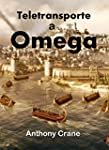 Teletransporte a Omega