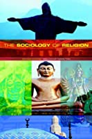 The Sociology of Religion 2ed: Theoretical and Comparative Perspectives