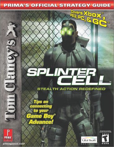 Tom Clancy's Splinter Cell (PS2, Xbox, PC and GC) (Prima's Official Strategy Guide) (Chesterfield Soda compare prices)