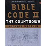 Bible Code II: The Countdown ~ Michael Drosnin