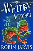 The Whitby Child (Whitby Witches S.)
