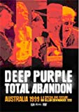 Deep Purple - Total Abandon Australia 1999 [DVD]