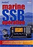 J Michael Gale Marine SSB Operation: A Small Guide to Ocean Yacht Communications